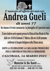 Necrologio Funebre Andrea Gueli, Funerale Fornacette, Onoranze Funebre Calcinaia, Cremazioni Fornacette. Servizi Funebri Calcinai